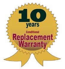 10 Years Conditional Replacement Warranty